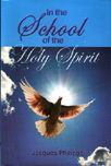<In the School of the Holy Spirit>